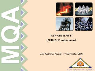 WSP-ATR YEAR 11  2010-2011 submission:    SDF National Forum - 17 November 2009