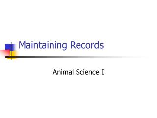 Maintaining Records
