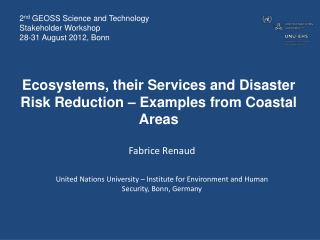 Ecosystems, their Services and Disaster Risk Reduction – Examples from Coastal Areas