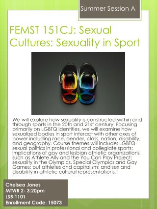 FEMST 151CJ:  Sexual Cultures: Sexuality in Sport