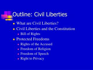 Outline: Civil Liberties