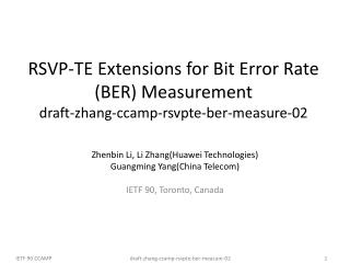 RSVP-TE Extensions for Bit Error Rate (BER) Measurement  draft-zhang-ccamp-rsvpte-ber-measure-02