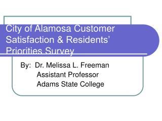 City of Alamosa Customer Satisfaction & Residents' Priorities Survey