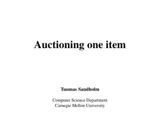 Auctioning one item