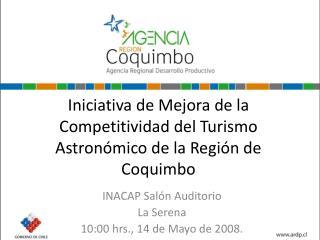 Iniciativa de Mejora de la Competitividad del Turismo Astronómico de la Región de Coquimbo