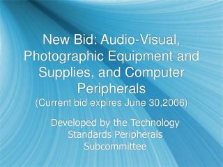 New Bid: Audio-Visual