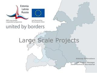 Large Scale Projects