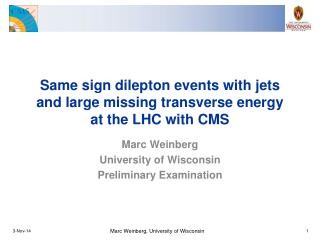 Same sign dilepton events with jets and large missing transverse energy at the LHC with CMS