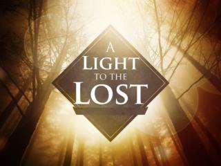 A Light To The Lost