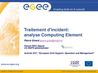 Traitement d'incident:  analyse Computing Element