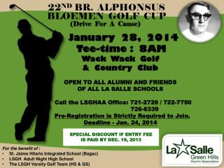 22 ND  BR.  ALPHONSUS     BLOEMEN  GOLF  CUP (Drive  For  A  Cause)