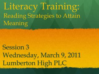 Session 3 Wednesday, March 9,  2011 Lumberton High PLC