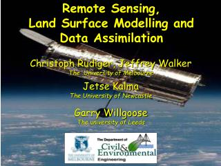 Remote Sensing,  Land Surface Modelling and Data Assimilation