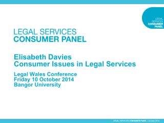 LEGAL SERVICES  CONSUMER PANEL  | October 2014