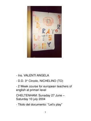Ins. VALENTI ANGELA  D.D. 3° Circolo, NICHELINO (TO)