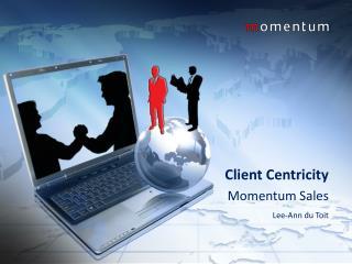 Client Centricity Momentum Sales Lee-Ann du Toit