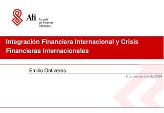 Integración Financiera Internacional y Crisis Financieras Internacionales