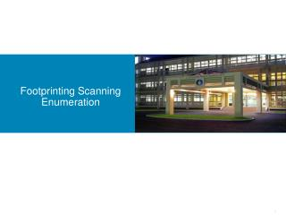 Footprinting Scanning  Enumeration
