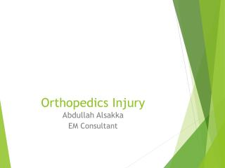 Orthopedics Injury