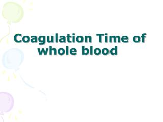 Coagulation Time of whole blood