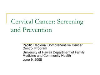 Cervical Cancer: Screening and Prevention
