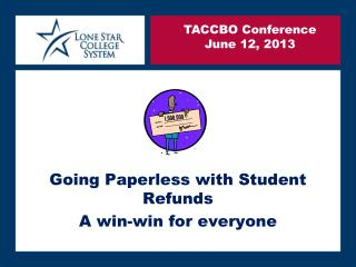 Going Paperless with Student Refunds   A win-win for everyone