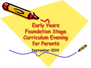 Early Years  Foundation Stage  Curriculum Evening for Parents