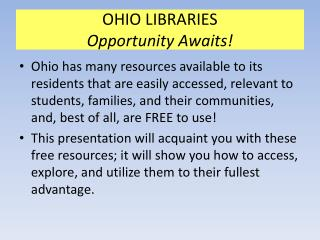 OHIO LIBRARIES Opportunity Awaits!