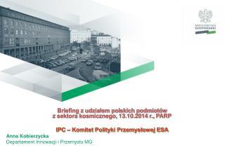 Briefing z udziałem polskich podmiotów  z sektora kosmicznego, 13.10.2014 r. ,  PARP