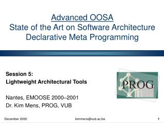 Advanced OOSA State of the Art on Software Architecture Declarative Meta Programming
