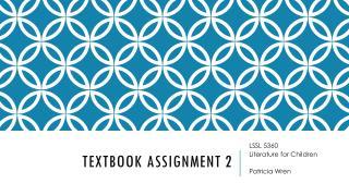 Textbook aSsignment 2
