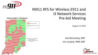 IN911  RFS  for Wireless  E911  and i3 Network Services  Pre-bid Meeting August 13, 2014