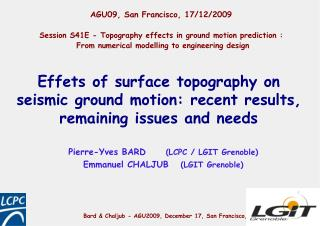 Effets of surface topography on seismic ground motion: recent results, remaining issues and needs