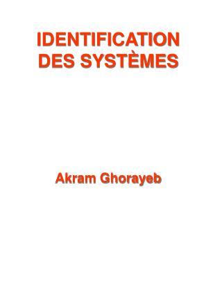IDENTIFICATION DES SYST ÈMES