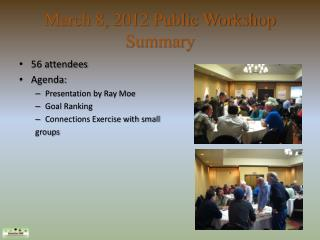 March 8, 2012 Public Workshop Summary