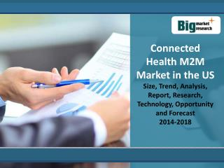 Connected Health M2M Market in the US  2014-2018