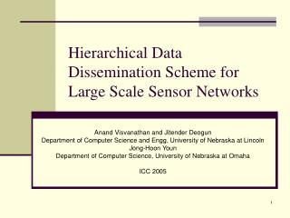 Hierarchical Data Dissemination Scheme for Large Scale Sensor Networks