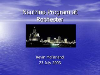 Neutrino Program at Rochester