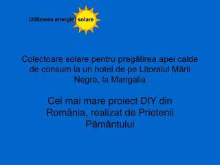 Cel mai mare proiect DIY din România, realizat de Prietenii Pământului