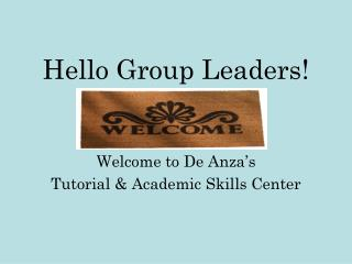 Hello Group Leaders!