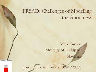 FRSAD: Challenges of Modelling the Aboutness