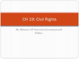 CH 19: Civil  Rights