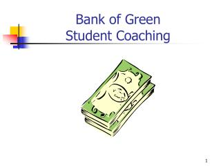 Bank of Green Student Coaching