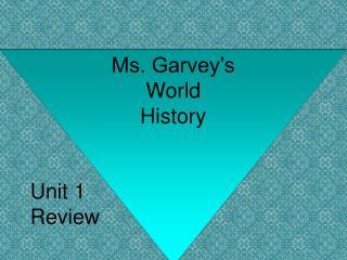 Ms. Garvey's World History