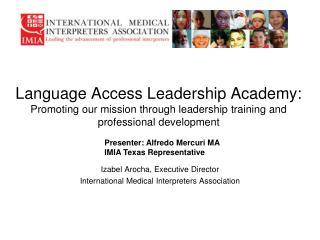 Izabel Arocha, Executive Director International Medical Interpreters Association