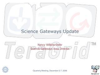 Science Gateways Update