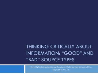 "Thinking Critically about Information: ""good"" and ""bad"" Source Types"