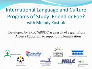 International Language and Culture Programs of Study: Friend or Foe? with Melody Kostiuk