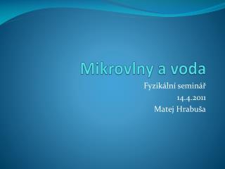 Mikrovlny a voda