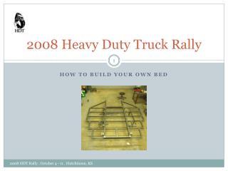 2008 Heavy Duty Truck Rally